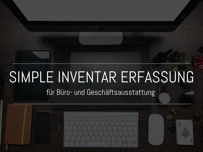 Simple Inventar Erfassung für Büro- und Geschäftsausstattung als ...